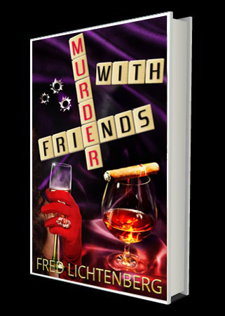 Murder With Friends | Fred Lichtenberg